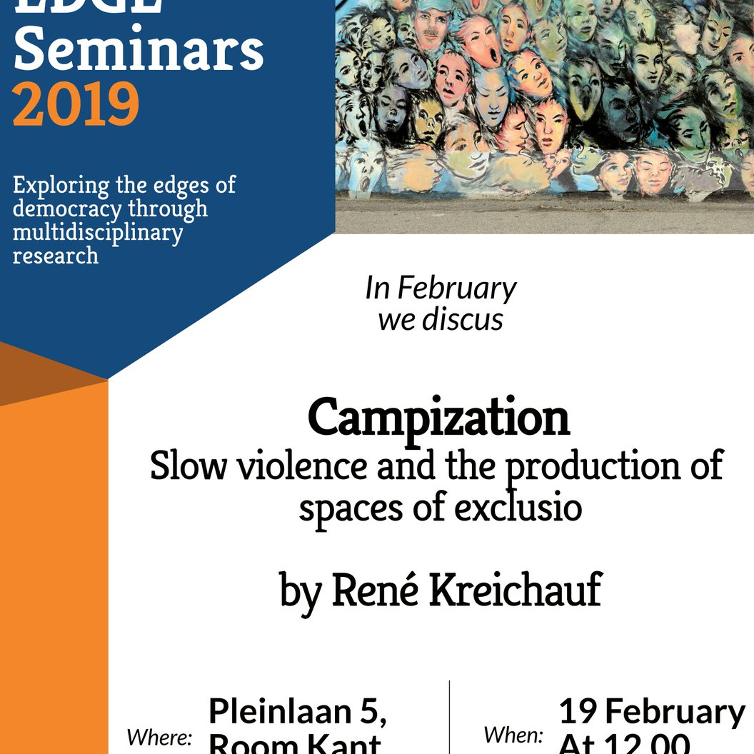 EDGE Seminar: Campization. Slow violence and the production of spaces of exclusion, by René Kreichauf